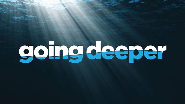 going-deeper